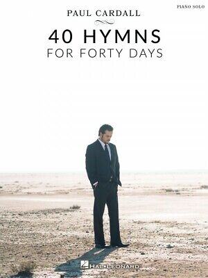 Paul Cardall 40 Hymns for Forty Days Sheet Music Piano Solo Book NEW 000329486