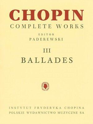 Ballades Sheet Music Chopin Complete Works Vol. III PWM Book NEW 000132224