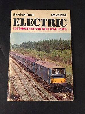 British Rail Electric Locomotives And Multiple Units Ian Allan