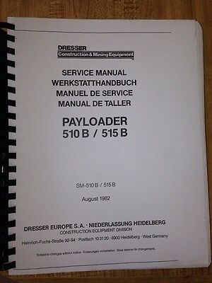 International Dresser Ih 510b 515b Wheel Loader Service Shop Manual Book