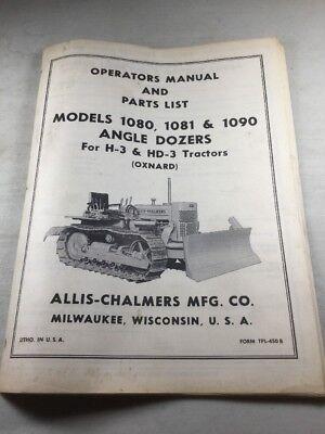Allis Chalmers 1080 10811090 Angle Dozer H-3 Hd-3 Tractors Operators Manual