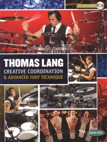 Thomas Lang Creative Coordination & Advanced Foot Technique Percussio 006620106