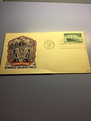 "US POSTAGE FIRST DAY COVER - 1946 "" In Honor Of Our Armed Forces """