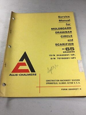 Allis Chalmers M65 Motor Grader Moldboard Drawbar Circle Service Manual