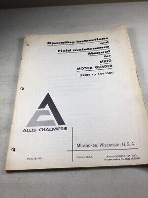 Allis Chalmers M100 Series B M100b Operators Maintenance Manual