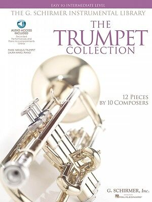 The G. Schirmer Instrumental Library Trumpet Collection Easy to Int -