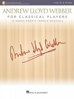 Andrew Lloyd Webber for Classical Players Violin and Piano With Audio 000275674 Andrew Lloyd Webber Violin