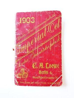 Kalender 1903 Reklame Leder-Treibriemenfabrik C.A. Loewe Berlin Imperial Oel