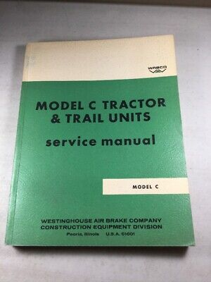 Wabco Letourneau Model C Tractor Scraper Service Manual Original