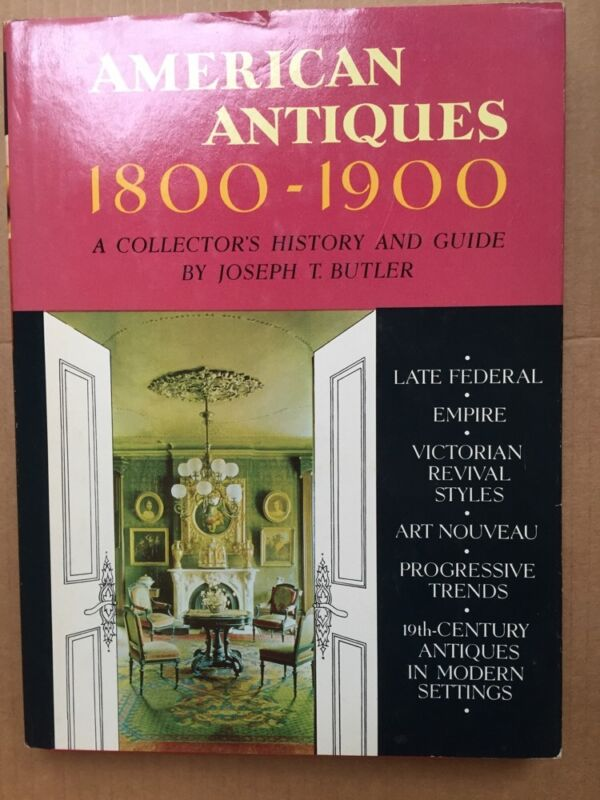American Antiques, 1800-1900:A Collector