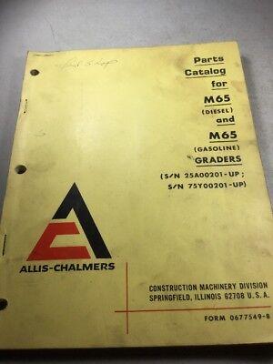 Allis Chalmers M65 Diesel And Gasoline Motor Graders Parts Catalog