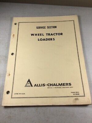 Allis Chalmers I-40 I-400 I-60 I-600 Loaders Service Manual