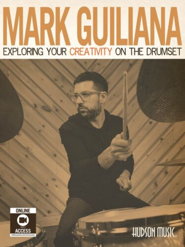 Mark Guiliana Exploring Your Creativity on the Drumset Percussion 000198253