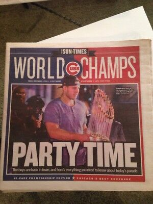 Chicago Sun Times 11 4 2016 Cubs World Champs Party Time