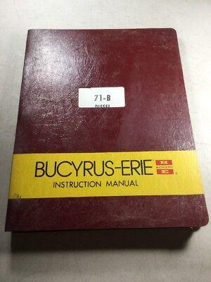 Bucyrus Erie 71-b Shovel Clamshell Dragline Hoe Crane Instruction Manual