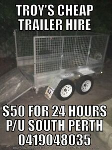 TROY's CHEAP TRAILER HIRE 24h for $50 Kensington South Perth Area Preview