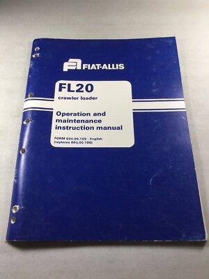 Fiat Allis Fl20 Crawler Loader Operation Maintenance Manual