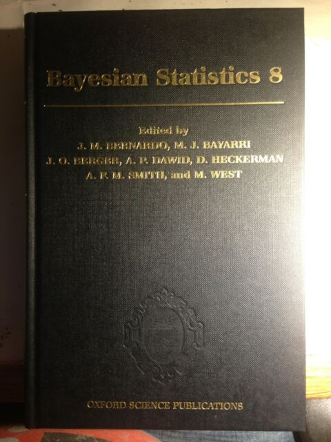 Bayesian Statistics 8. Proceedings of the Eighth Valencia International Meeting