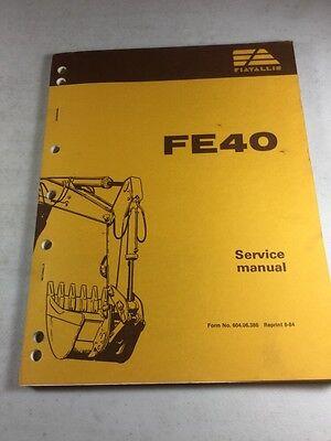 Fiat Allis Fe40 Hydraulic Excavator Service Manual
