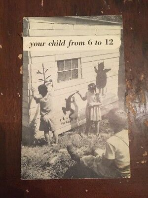 1949 Your Child From 6 To 12 Social Security Administration Childs Bureau