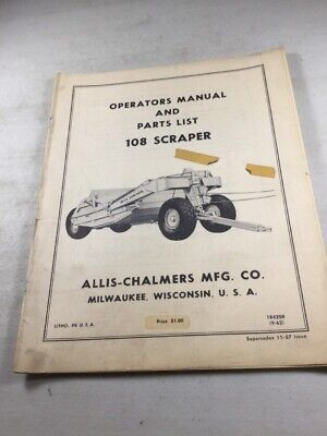 Allis Chalmers 108 Scraper Operators Manual