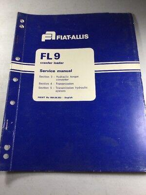 Fiat Allis Fl9 Crawler Loader Torque Converter Transmission Service Manual