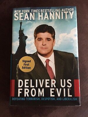 Sean Hannity Signed Book  Deliver Us From Evil  2004 1St Edition Hc