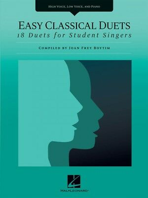 Easy Classical Duets 18 Duets for Student Singers High Voice Low Voice 000230055