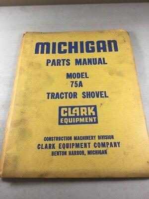 Michigan Clark Equipment 75a Tractor Shovel Parts Manual