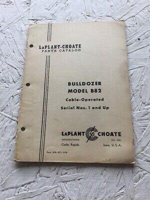Laplant Choate B82 Bulldozer Parts Catalog Manual