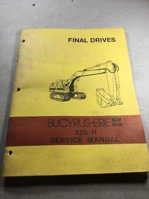 Bucyrus Erie 325-h Excavator Final Drives Service Manual