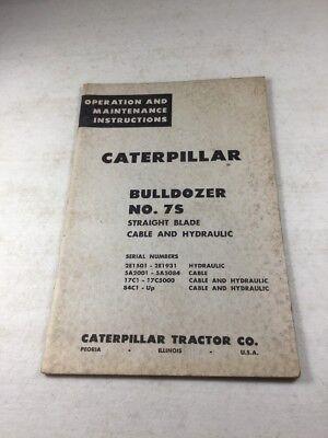 Caterpillar No. 7 S Bulldozer Operators Manual