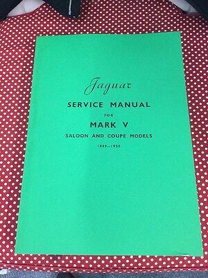 Jaguar MK V Workshop Manual Handbook 1949 1950 Service Instruction Technical