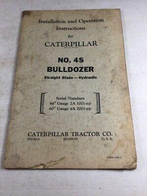 Caterpillar No. 4s Bulldozer Operation Maintenance Manual
