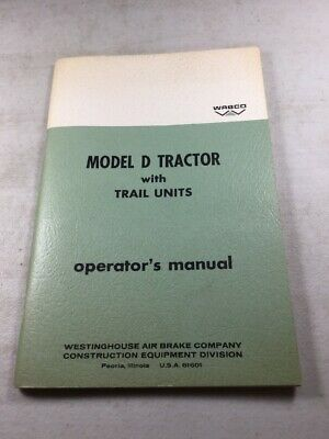 Wabco Letourneau Model D Tractor Operators Manual Original