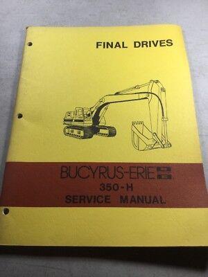 Bucyrus Erie 350-h Excavator Final Drives Service Manual