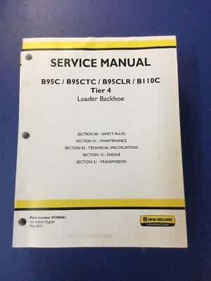New Holland B95 B95ctc B95clr B110c Tier 4 Loader Backhoe Service Manual Set
