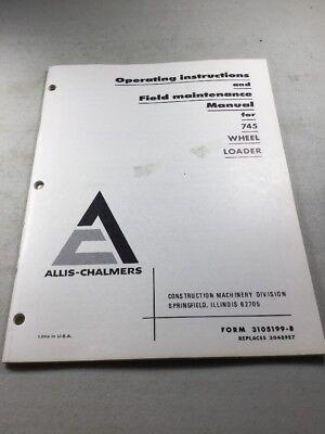 Allis Chalmers 745 Wheel Loader Operation Maintenance Manual