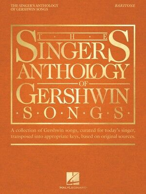 The Singer's Anthology of Gershwin Songs Baritone Vocal Collection 000265880