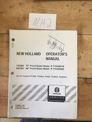 New Holland 72cbh 84cbh Front Dozer Blade For Tc Tractors Operators Manual