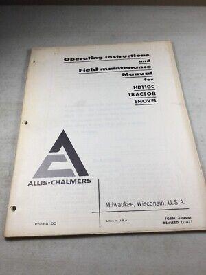 Allis Chalmers Hd-11 Gc Tractor Operators Maintenance Manual