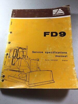 Fiat Allis Fd9 Crawler Tractor Service Specifications Manual