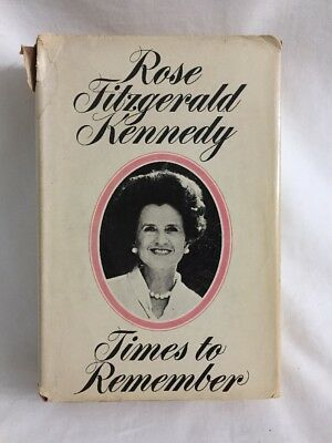 Rose Fitzgerald Kennedy Times To Remember  1974   HC  for sale  North Richland Hills