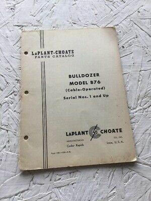 Laplant Choate B76 Bulldozer Parts Catalog Manual