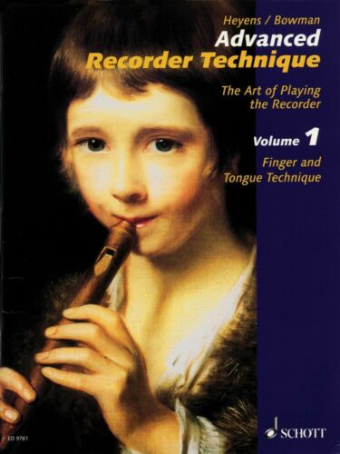 Advanced Recorder Technique The Art of Playing the Recorder NEW 049013094
