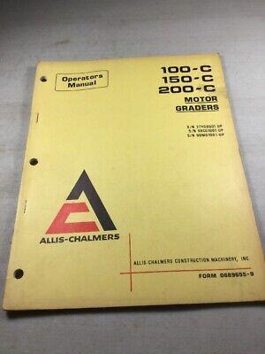 Allis Chalmers 100c 150c 200c Motor Graders Operators Manual