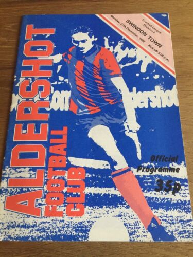 Aldershot Vs Swindon Town Football Programme. Div4 1982/83 Season