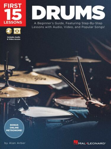 First 15 Lessons Drums A Beginner
