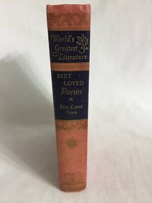 Best Loved Poems by Henry Wadsworth Longfellow World's Greatest Literature 1949 (Henry Wadsworth Longfellow Best Poems)