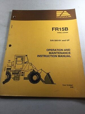 Fiat Allis Fr15b Wheel Loader Operation And Maintenance Manual